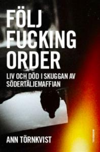 Följ Fucking Order - Ann Törnkvist