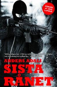 Sista Rånet - Anders Adala